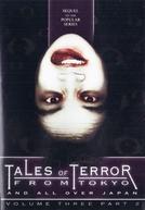Tales Of Terror From Tokyo III: Part 2 (Kaidan shin mimibukuro 3.2)