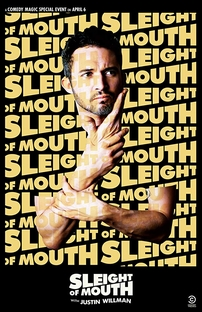 Sleight of Mouth with Justin Willman - Poster / Capa / Cartaz - Oficial 1