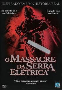 O Massacre da Serra Elétrica - Poster / Capa / Cartaz - Oficial 1