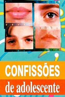 Confissões de Adolescente (1ª Temporada) - Poster / Capa / Cartaz - Oficial 3