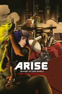 Ghost in the Shell: Arise - Border:4 Ghost Stands Alone - Poster / Capa / Cartaz - Oficial 2