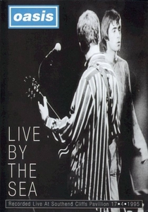 Oasis - Live by the Sea - Poster / Capa / Cartaz - Oficial 1