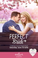 The Perfect Bride (The Perfect Bride)