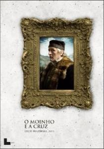 O Moinho e a Cruz - Poster / Capa / Cartaz - Oficial 6