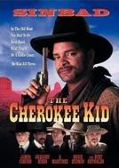 Cherokee Kid - Promessa de Vingança (The Cherokee Kid)