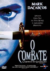 O Combate - Lágrimas do Guerreiro - Poster / Capa / Cartaz - Oficial 3