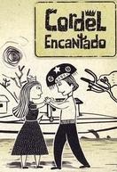 Cordel Encantado (Cordel Encantado)