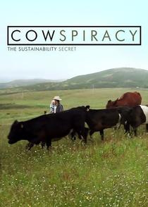 A Conspiração da Vaca: O Segredo da Sustentabilidade - Poster / Capa / Cartaz - Oficial 2