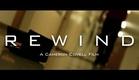 Rewind (Short Film)