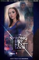 The Wrong Boy Next Door (The Wrong Boy Next Door)