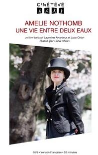 Amélie Nothomb, une Vie entre Deux Eaux - Poster / Capa / Cartaz - Oficial 1