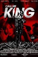 Call Me King (Call Me King)