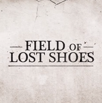 Field of Lost Shoes - Poster / Capa / Cartaz - Oficial 3