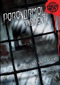 Paranormal Incident - Poster / Capa / Cartaz - Oficial 2