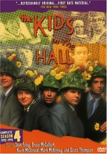 The Kids in the Hall (4ª Temporada) - Poster / Capa / Cartaz - Oficial 1