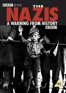 Os Nazistas: Uma Advertência da História (The Nazis: A Warning of History)
