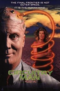 Circuitry Man - Poster / Capa / Cartaz - Oficial 2