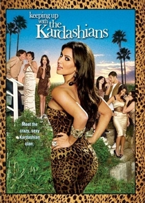 Keeping up with the Kardashians (1ª temporada) - Poster / Capa / Cartaz - Oficial 1