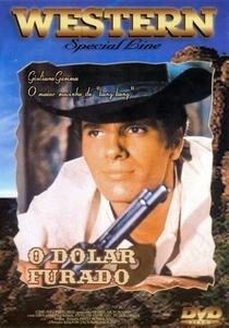 O Dólar Furado - Poster / Capa / Cartaz - Oficial 5