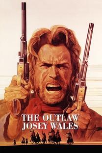 Josey Wales - O Fora da Lei - Poster / Capa / Cartaz - Oficial 8