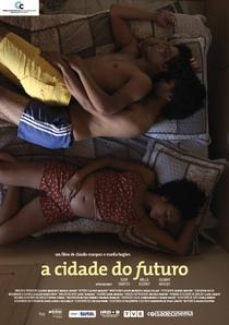 A Cidade do Futuro - Poster / Capa / Cartaz - Oficial 1