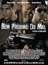 Bem Próximo do Mal - Poster / Capa / Cartaz - Oficial 2