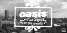 Oasis: Dig Out Your Soul in the Streets (Oasis: Dig Out Your Soul in the Streets)