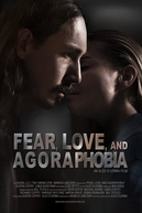 Fear, Love, and Agoraphobia (Fear, Love, and Agoraphobia)