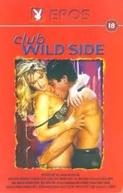 Club Wild Side ( Club Wild Side)