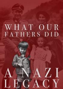 O Que Nossos Pais Fizeram: Um Legado Nazista - Poster / Capa / Cartaz - Oficial 2