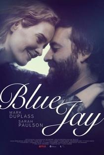 Blue Jay - Poster / Capa / Cartaz - Oficial 1
