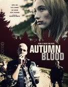 Autumn Blood  (Autumn Blood)