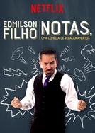 Edmilson Filho: Notas, Uma Comédia de Relacionamentos (Edmilson Filho: Notas, Uma Comédia de Relacionamentos)