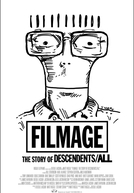 Filmage (FILMAGE: The Story of DESCENDENTS/ALL )