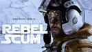 Star Wars - Rebel Scum (Star Wars - Rebel Scum)