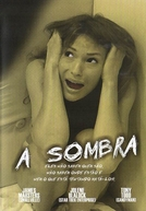 A Sombra (Shadow Puppets)