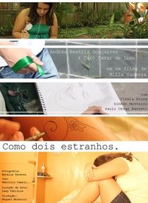 Como Dois Estranhos - Poster / Capa / Cartaz - Oficial 1