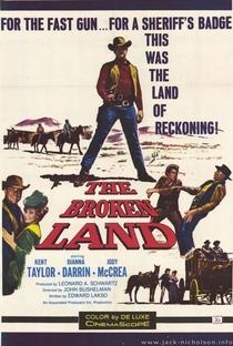The Broken Land - Poster / Capa / Cartaz - Oficial 1