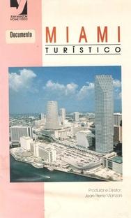 Miami Turístico - Poster / Capa / Cartaz - Oficial 1