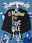 Monty Python - O Melhor por Eric Idle (Monty Python's Personal Best: Eric Idle's Personal Best)