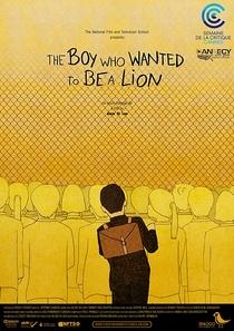 O Menino Que Queria Ser um Leão - Poster / Capa / Cartaz - Oficial 1