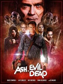 Ash vs. Evil Dead (2ª Temporada) - Poster / Capa / Cartaz - Oficial 4
