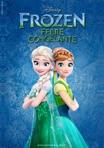 Frozen: Febre Congelante - Poster / Capa / Cartaz - Oficial 6