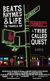 Beats Rhymes & Life: The Travels Of A Tribe Called Quest - Poster / Capa / Cartaz - Oficial 3