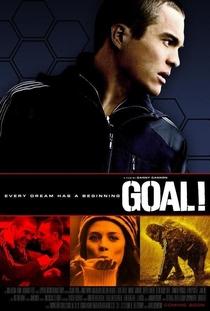 Gol! – O Sonho Impossível - Poster / Capa / Cartaz - Oficial 4