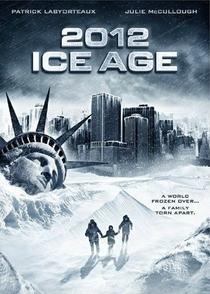 2012: A Era do Gelo - Poster / Capa / Cartaz - Oficial 1