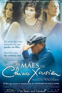 As Mães de Chico Xavier - Poster / Capa / Cartaz - Oficial 1
