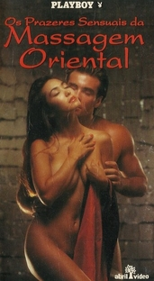 Os Prazeres Sensuais da Massagem Oriental - Poster / Capa / Cartaz - Oficial 1