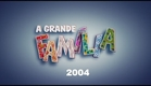 A Grande Familia 2004 'Agora A Coisa Vai'