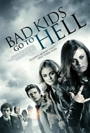 Bad Kids Go To Hell (Bad Kids Go To Hell)